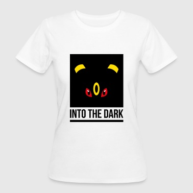 INTO THE DARK - Women's Organic T-Shirt