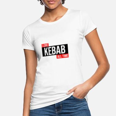 Specialty i love kebab fast food catering gift - Women's Organic T-Shirt