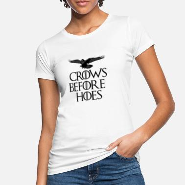 Throne Crows Before Hoes - Women's Organic T-Shirt