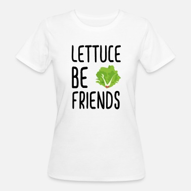 Lettuce Lettuce Be Friends #lettuce #illustration #veggie - Women's Organic T-Shirt