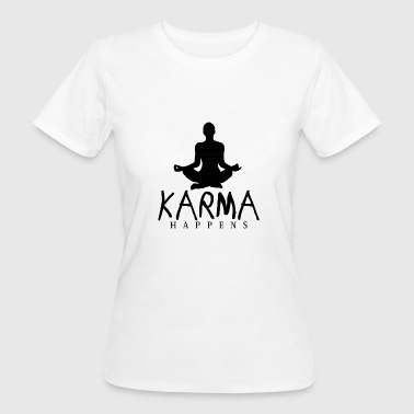 Karma Happens - Frauen Bio-T-Shirt