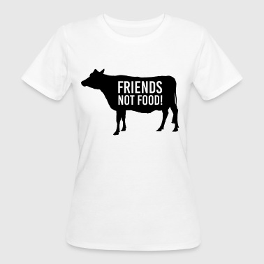 Friends not Food - Frauen Bio-T-Shirt
