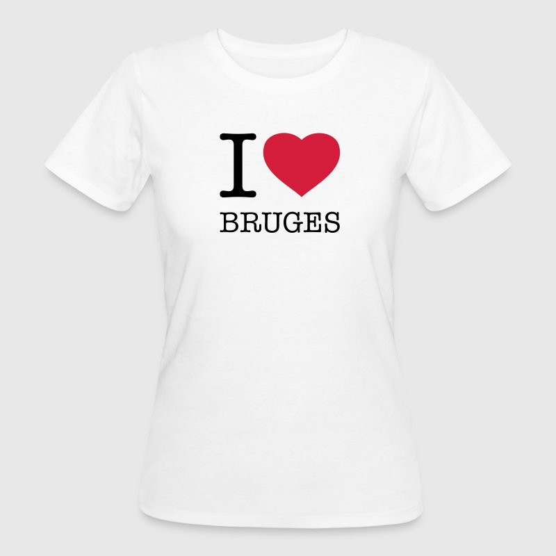 I LOVE BRUGES - Women's Organic T-shirt