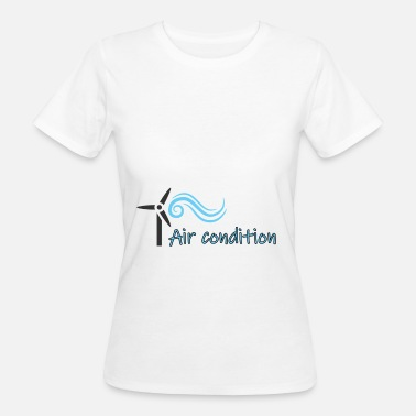 Air-conditioned Air conditioning - Women's Organic T-Shirt