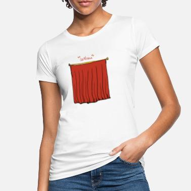 Curtain theater curtains - Women's Organic T-Shirt