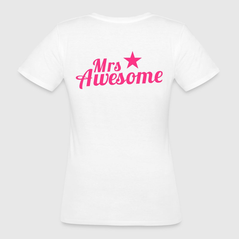 MRS AWESOME with a star - Women's Organic T-shirt