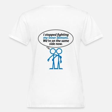 Mina inre demoner är på min sida - Ekologisk T-shirt dam 81415d94c59b8