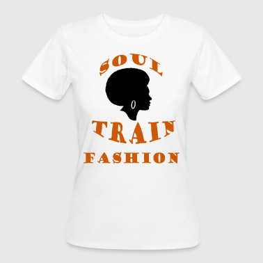 Soul Train Fashion - Økologisk T-skjorte for kvinner