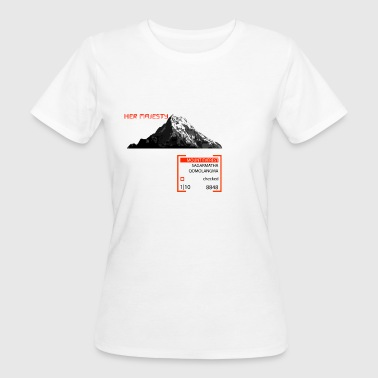 Her Majesty - Mount Everest - Women's Organic T-shirt