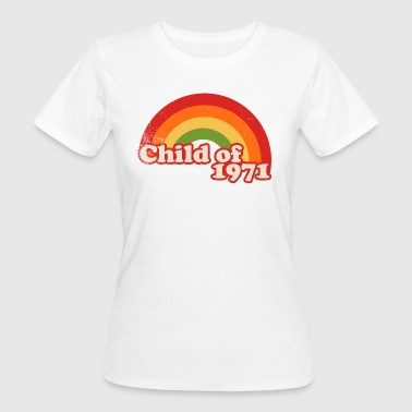 child of 1971 - Women's Organic T-shirt