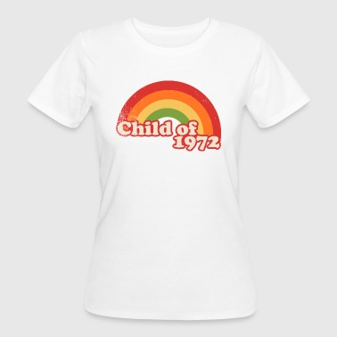 child of 1972 - Women's Organic T-shirt