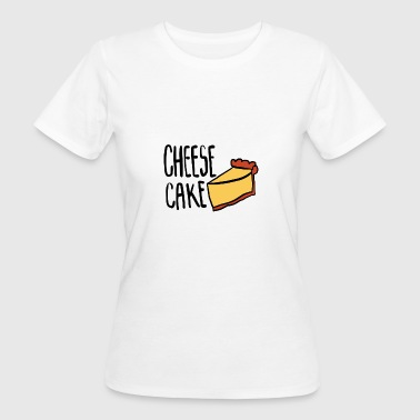 Cheesecake - Women's Organic T-shirt