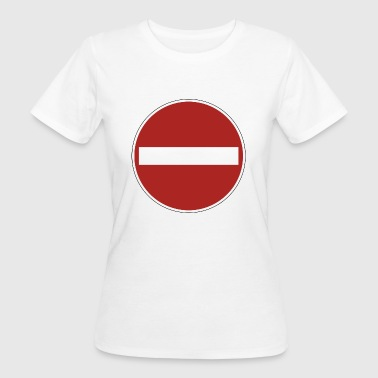 panneau d'interdiction - T-shirt Bio Femme