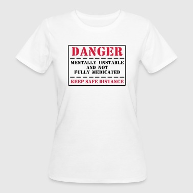 danger - Women's Organic T-shirt