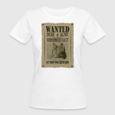 Schrödingers Katze - Wanted Dead And Alive - Frauen Bio-T-Shirt