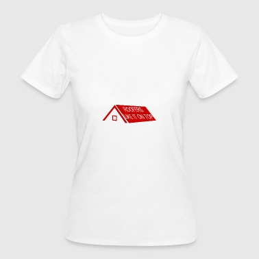 Couvreurs: Couvreurs Like It On Top - T-shirt Bio Femme