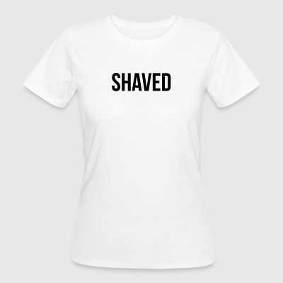 Shaved - Women's Organic T-shirt