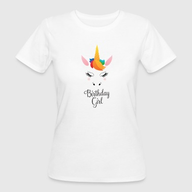 Birthday Girl - Cute Unicorn - Frauen Bio-T-Shirt