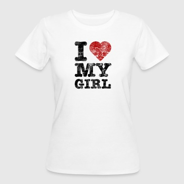 I Love my Girl vintage dark - Frauen Bio-T-Shirt