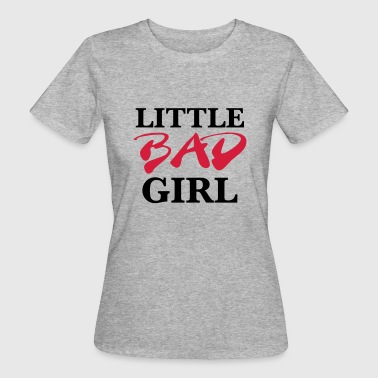 Little bad girl - Vrouwen Bio-T-shirt