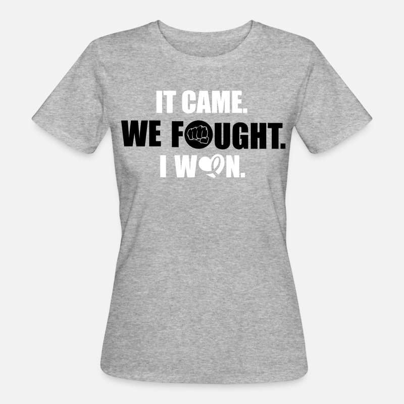 Cancer T-Shirts - It came - we fought - I won: cancer - Women's Organic T-Shirt heather grey