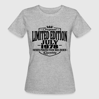 Limited edition july 1978 - Women's Organic T-Shirt