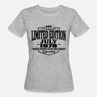 July 1978 Limited edition july 1978 - Women's Organic T-Shirt