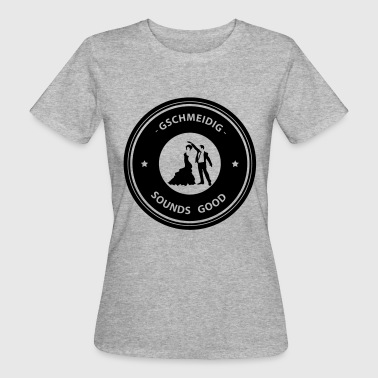 Sounds Good | GSCHMEIDIG© - Frauen Bio-T-Shirt