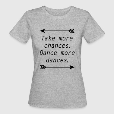 Dancing Queen - Organic damer