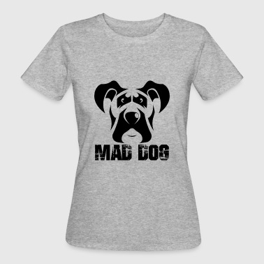 Mad dog dog - Women's Organic T-Shirt