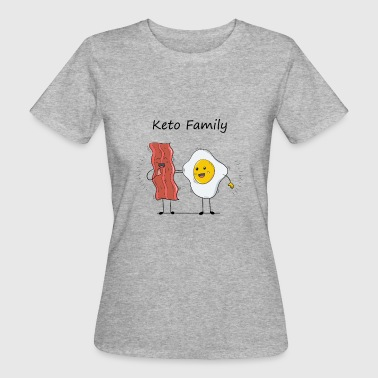 Keto Keto Family Ketogenic Diet Gift Present - Women's Organic T-Shirt