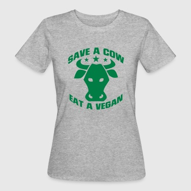 Cow Shape SAVE A COW - EAT A VEGETARIAN! - Women's Organic T-Shirt