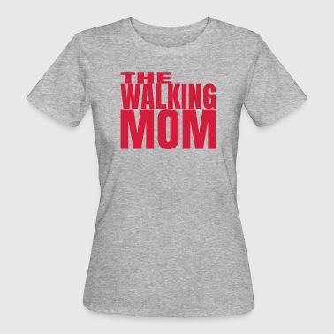 THE WALKING MOM10 - T-shirt bio Femme