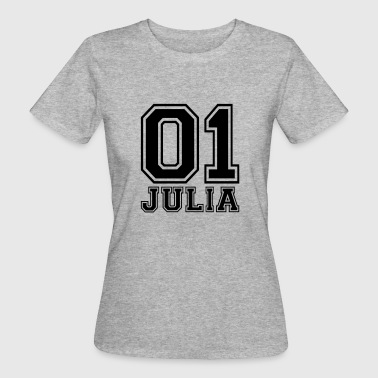 Julia Julia - Name - Women's Organic T-Shirt