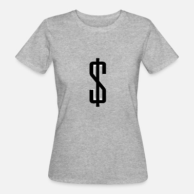 Dólar Signo De Dólar signo de dólar - Camiseta ecológica mujer