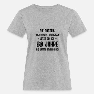 Suchbegriff Spruche 50 T Shirts Online Bestellen Spreadshirt