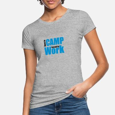 Camp camping - Women's Organic T-Shirt