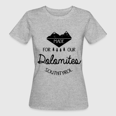 Made for the Dolomites - Women's Organic T-shirt