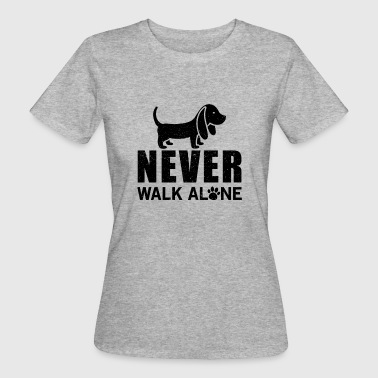 Never walk alone - Women's Organic T-shirt