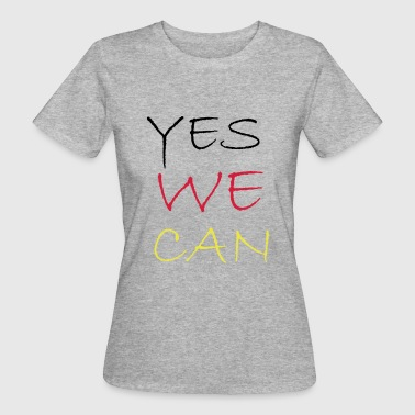 2541614 11883954 yes we can - Frauen Bio-T-Shirt