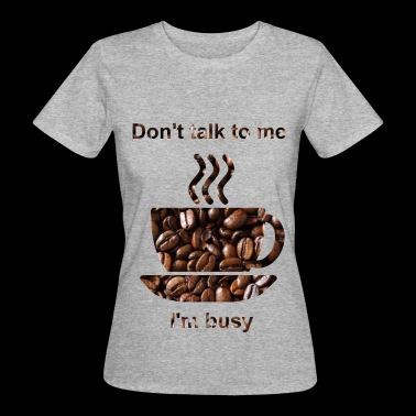 coffee - Women's Organic T-shirt