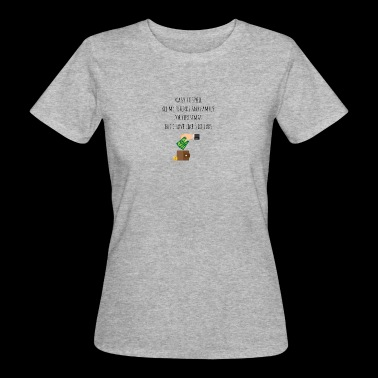 Want to spoil my friends and family for Xmas - Women's Organic T-shirt