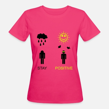 Mindset stay positive - Women's Organic T-Shirt