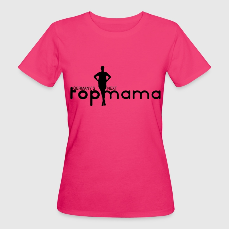 Germany`s next top Mama - Frauen Bio-T-Shirt