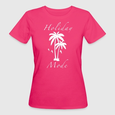 Holiday - Vrouwen Bio-T-shirt