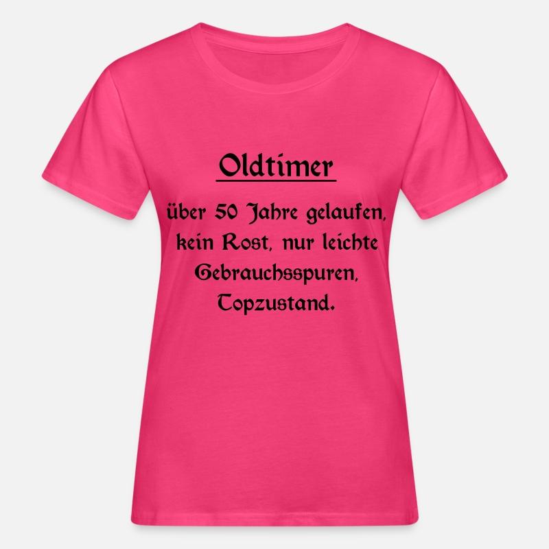 Oldtimer 50 Geburtstag Frauen Bio T Shirt Spreadshirt