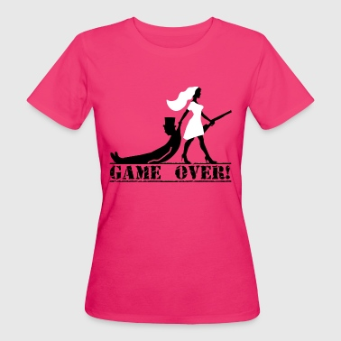 Game Over the hunt is over JGA Game over die Jagd ist vorbei - Frauen Bio-T-Shirt