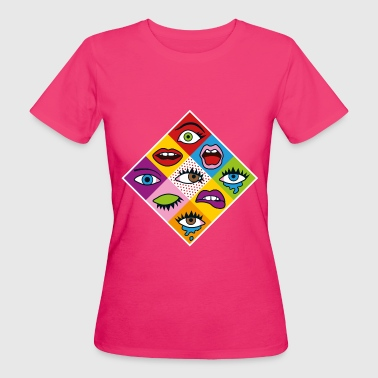 Popart Eyes - Frauen Bio-T-Shirt