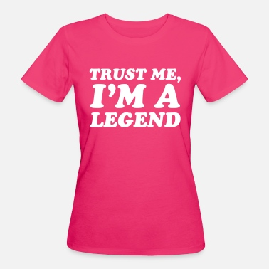 Legend Legend - Women's Organic T-Shirt