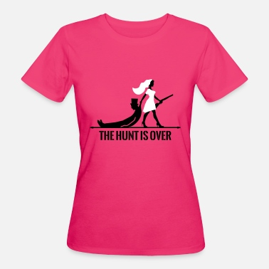 Waffen Jga The hunt is over JGA Junggesellenabschied Party - Frauen Bio-T-Shirt